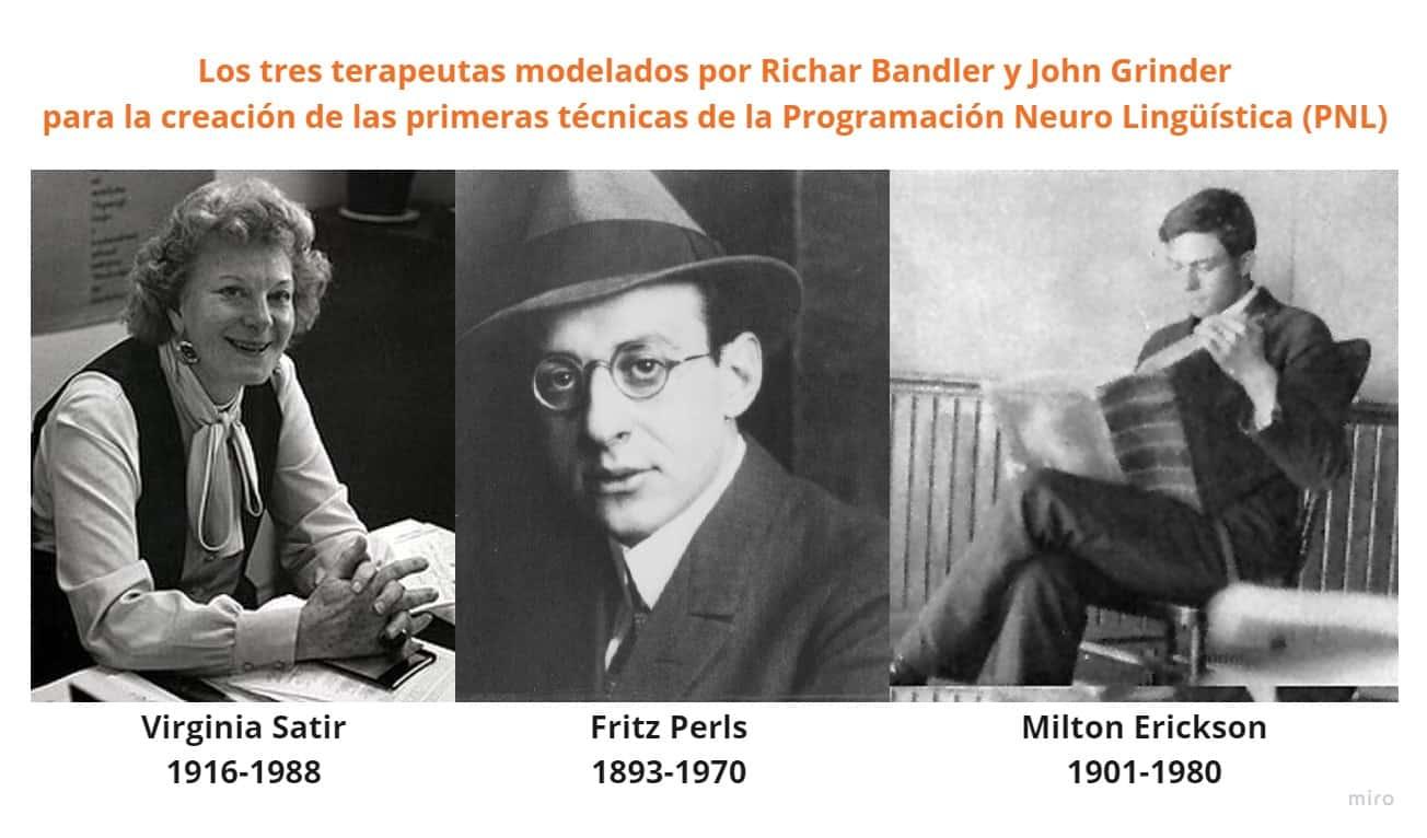 PNL - Los tres grandes terapeutas modelados por Richar Bandler y John Grinder para la creación de las primeras técnicas de la Programación Neuro Lingüística (PNL)